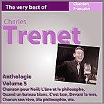 Charles Trenet Charles Trenet - Anthologie, Vol. 5 (Les Incontournables De La Chanson Française)