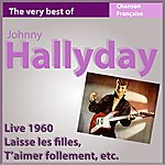 Johnny Hallyday Johnny Hallyday Live 1960 (The Very Best Of)