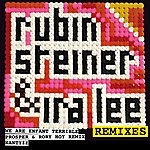 Rubin Steiner We Are The Future (Remixes)