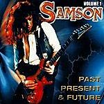 Samson Past Present & Future Volume 1