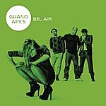 Guano Apes Bel Air