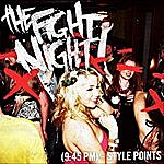 Fight Night 9:45pm-Style Points Single