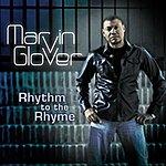 Marvin Glover Rhythm To The Rhyme - Single