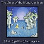 David Spalding Sharp Water Of The Wondrous Isles