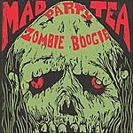The Mad Tea Party Zombie Boogie