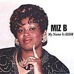 Miz B My Name Is $$$