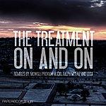 Treatment On & On