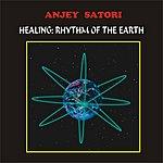 Anjey Satori Healing Rhythm Of Earth