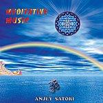 Anjey Satori Meditative Music