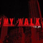 Lil' Jo My Walk