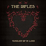 The Rifles Tangled Up In Love