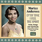 Marian Anderson Anderson, Marian: Ev'ry Time I Feel The Spirit (1930-1947)