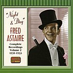 Fred Astaire Astaire, Fred: Night And Day (1931-1933)