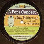Austin Young Whiteman, Paul: A Pops Concert (1927-1929)