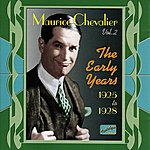 Maurice Chevalier Chevalier, Maurice: The Early Years (1925-1928)