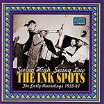 The Ink Spots Ink Spots: Swing High, Swing Low (1935-1941)