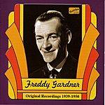 Freddy Gardner Gardner, Freddy: Freddy Gardner (1939-1950)
