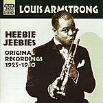 Louis Armstrong Armstrong, Louis: Heebie Jeebies (1925-1930)