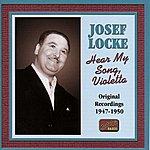 Josef Locke Locke, Josef: Hear My Song, Violetta (1947-1950)
