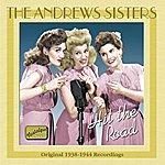 Bing Crosby Andrews Sisters: Hit The Road (1938-1944)