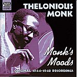 Thelonious Monk Monk, Thelonious: Monk's Moods (1944-1948)
