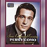 Perry Como Como, Perry: Some Enchanted Evening (1939-1949)