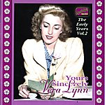 Vera Lynn Lynn, Vera: The Early Years, Vol. 2 (1935-1942)