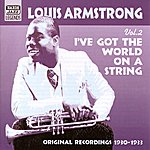 Louis Armstrong Armstrong, Louis: I've Got The World On A String (1930-1933)