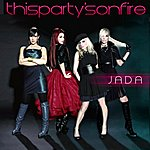 Jada This Party's On Fire - Single