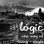 Logic New Way Of Living - Single