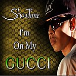 Showtime I'm On My Gucci - Single