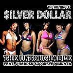 Untouchable Silver Dollar