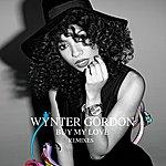 Wynter Gordon Buy My Love (Remixes)