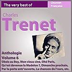 Charles Trenet Charles Trenet - Anthologie, Vol. 6 (Les Incontournables De La Chanson Française)