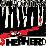 Shepherd Shepherd - Atrocitas Ep