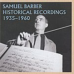 Samuel Barber Samuel Barber Historical Recordings (1935-1960)