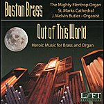 Boston Brass Out Of This World