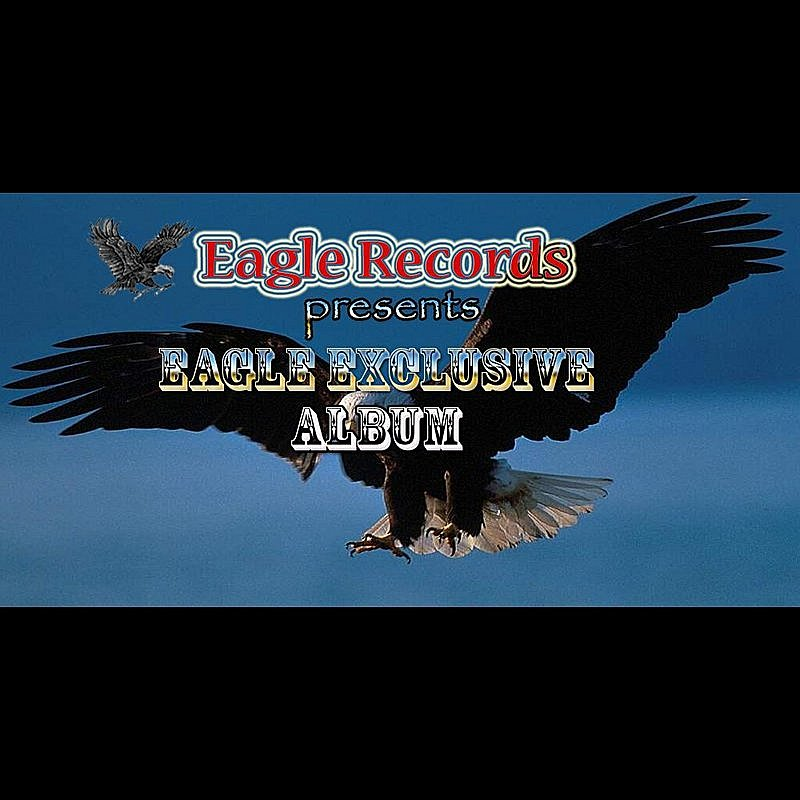 Cover Art: Eagle Exclusive (Eagle Records Presents:)