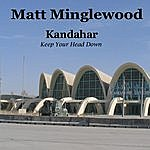 Matt Minglewood Kandahar