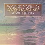 Warren Wills Soothing Sounds & Well Being
