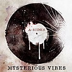 A Sides Mysterious Vibes LP