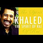 Khalèd Spirit Of Rai