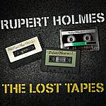 Rupert Holmes Rupert Holmes - The Lost Tapes