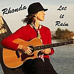 Rhonda Let It Rain