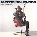 Matt Minglewood The Promise