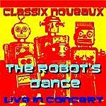 Classix Nouveaux Robot's Dance 'live'