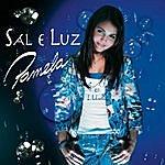 Pamela Sal E Luz