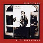 Eric Taylor Shameless Love