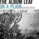 The Album Leaf On A Plain - Single