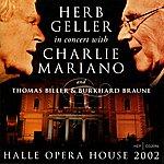Charlie Mariano Halle Opera House 2002